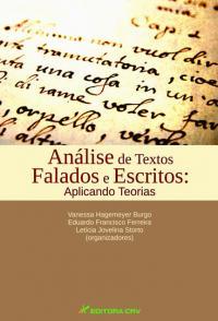 ANÁLISE DE TEXTOS FALADOS E ESCRITOS:<br>aplicando teorias