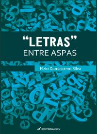 """""""LETRAS"""" ENTRE ASPAS"""