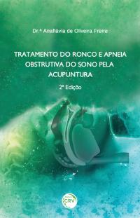 TRATAMENTO DO RONCO E APNEIA OBSTRUTIVA DO SONO PELA ACUPUNTURA