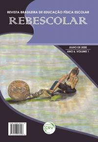 ANO VI – VOLUME I – JULHO 2020 <br>REVISTA BRASILEIRA DE EDUCAÇÃO FÍSICA ESCOLAR - REBESCOLAR