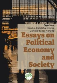 ESSAYS ON POLITICAL ECONOMY AND SOCIETY