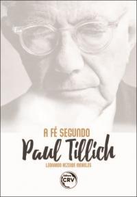A FÉ SEGUNDO PAUL TILLICH