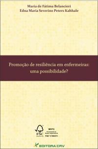 PROMOÇÃO DE RESILIÊNCIA EM ENFERMEIRAS:<br>uma possibilidade?