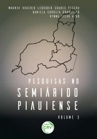 PESQUISAS NO SEMIÁRIDO PIAUIENSE<br>VOL. 3