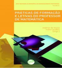 PRÁTICAS DE FORMAÇÃO E LETIVAS DO PROFESSOR DE MATEMÁTICA<br>Série Professor de matemática em desenvolvimento profissional<br>Volume III