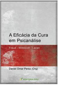A EFICÁCIA DA CURA EM PSICANÁLISE