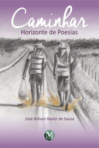 Caminhar: horizonte de poesias