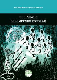 BULLYING E DESEMPENHO ESCOLAR