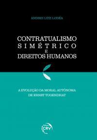 CONTRATUALISMO SIMÉTRICO E DIREITOS HUMANOS: <br>a evolução da moral autônoma de Ernst Tugendhat