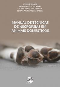 MANUAL DE TÉCNICAS DE NECROPSIAS EM ANIMAIS DOMÉSTICOS