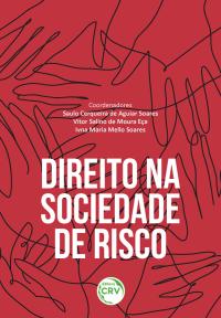 DIREITO NA SOCIEDADE DE RISCO