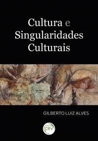 CULTURA E SINGULARIDADES CULTURAIS