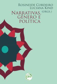 NARRATIVAS, GÊNERO E POLÍTICAS