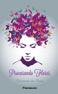 PROCURANDO FLORES