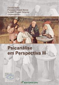 PSICANÁLISE EM PERSPECTIVA III
