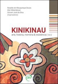 KINIKINAU:<br> arte, história, memória & resistência <br>Volume 2