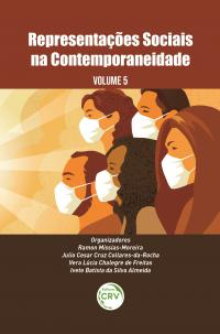 REPRESENTAÇÕES SOCIAIS NA CONTEMPORANEIDADE <br>Volume 5