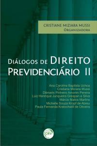 DIÁLOGOS DE DIREITO PREVIDENCIÁRIO II
