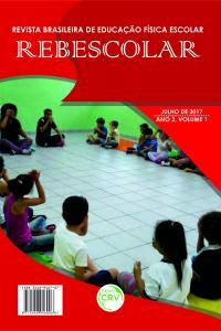 ANO III - VOLUME I – JULHO 2017<br> REVISTA BRASILEIRA DE EDUCAÇÃO FÍSICA ESCOLAR