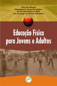 EDUCAÇÃO FÍSICA PARA JOVENS E ADULTOS