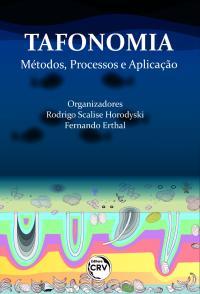 TAFONOMIA:<br>métodos, processos e aplicação