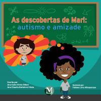 As descobertas de Mari: autismo e amizade