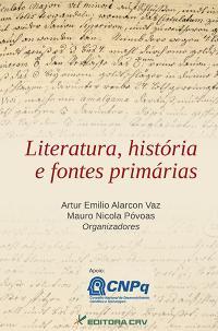LITERATURA, HISTÓRIA E FONTES PRIMÁRIAS
