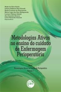 METODOLOGIAS ATIVAS NO ENSINO DO CUIDADO DE ENFERMAGEM PERIOPERATORIA