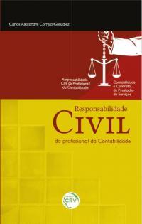 RESPONSABILIDADE CIVIL DO PROFISSIONAL DA CONTABILIDADE