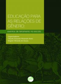 EDUCAÇÃO PARA AS RELAÇÕES DE GÊNERO:<br> eventos de letramento na escola