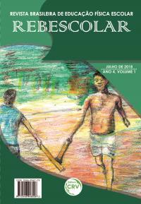 ANO IV – VOLUME I – JULHO 2018 <br> REVISTA BRASILEIRA DE EDUCAÇÃO FÍSICA ESCOLAR - REBESCOLAR