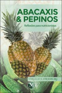 ABACAXIS & PEPINOS: reflexões para nutricionistas