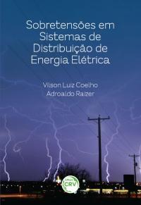 SOBRETENSÕES EM SISTEMAS DE DISTRIBUIÇÃO DE ENERGIA ELÉTRICA