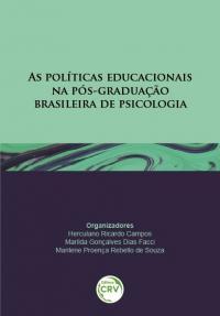 AS POLÍTICAS EDUCACIONAIS NA PÓS-GRADUAÇÃO BRASILEIRA DE PSICOLOGIA