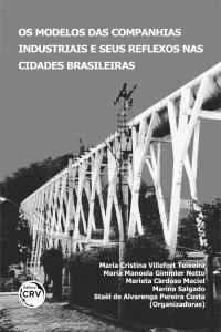 OS MODELOS DAS COMPANHIAS INDUSTRIAIS E SEUS REFLEXOS NAS CIDADES BRASILEIRAS