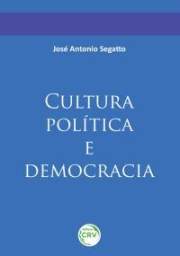 CULTURA POLÍTICA E DEMOCRACIA