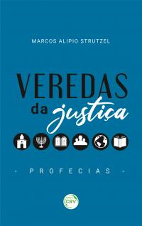 VEREDAS DA JUSTIÇA <br>PROFECIAS