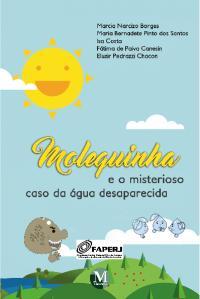 MOLEQUINHA E O MISTERIOSO CASO DA ÁGUA DESAPARECIDA