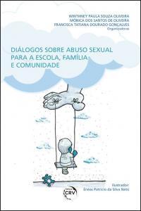 DIÁLOGOS SOBRE ABUSO SEXUAL PARA A ESCOLA, FAMÍLIA E COMUNIDADE