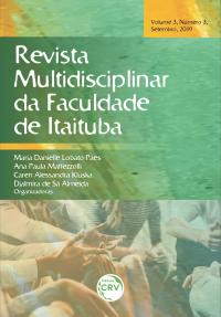 RMFAI – REVISTA MULTIDISCIPLINAR DA FACULDADE DE ITAITUBA <br>Volume 03