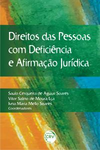 DIREITOS DAS PESSOAS COM DEFICIÊNCIA E AFIRMAÇÃO JURÍDICA