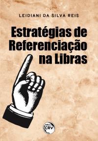 ESTRATÉGIAS DE REFERENCIAÇÃO NA LIBRAS