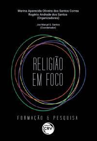 Religião em foco: <br>Formação & Pesquisa