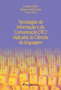 TECNOLOGIAS DA INFORMAÇÃO E DA COMUNICAÇÃO (TIC) APLICADAS ÀS CIÊNCIAS DA LINGUAGEM