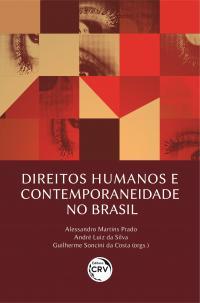 DIREITOS HUMANOS E CONTEMPORANEIDADE NO BRASIL