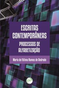 ESCRITAS CONTEMPORÂNEAS: <br>processos de alfabetização