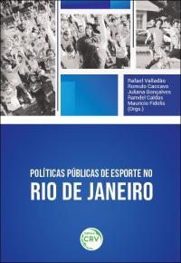 POLÍTICAS PÚBLICAS DE ESPORTE NO RIO DE JANEIRO