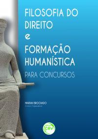 FILOSOFIA DO DIREITO E FORMAÇÃO HUMANÍSTICA PARA CONCURSOS