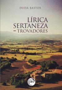 LÍRICA SERTANEZA – TROVADORES