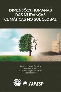 DIMENSÕES HUMANAS DAS MUDANÇAS CLIMÁTICAS NO SUL GLOBAL